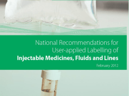 Gaining consensus on user-applied labelling of injectable