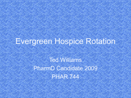 Evergreen Hospice Rotation