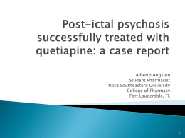 Post-ictal psychosis successfully treated with quetiapine