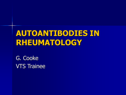 AUTOANTIBODIES IN RHEUMATOLOGY