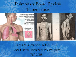 Pulmonary Board Review Tuberculosis