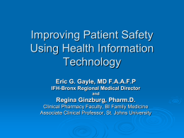 Improving Patient Safety Using HIT