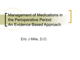 Management of Medications in the Perioperative Period: An