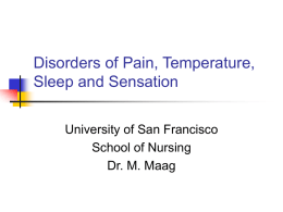 Disorders of Pain, Temperature, Sleep and Sensation