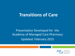 Transitions of Care - 2015 - Academy Of Managed Care Pharmacy