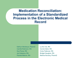 Medication Reconciliation: Implementation of a