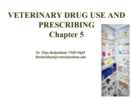 VETERINARY DRUG USE AND PRESCRIBING