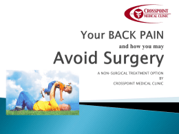 Your BACK PAIN and how you may Avoid Surgery
