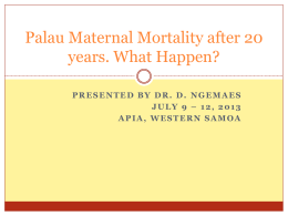 Maternal Mortality 2009 file # 25001 Died July 13, 2009