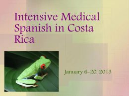 Intensive Medical Spanish in Costa Rica