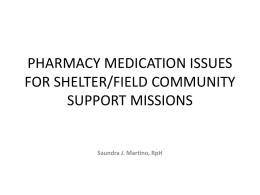 PHARMACY MEDICATION ISSUES FOR SHELTER/FIELD …