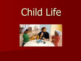 Child Life in the Oncology Unit