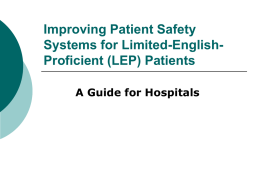 Improving Patient Safety Systems for Limited English