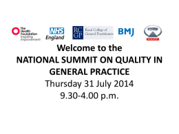 Welcome to the Quality Summit 31 July 2014
