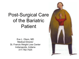 Post-Surgical Care of the Bariatric Patient