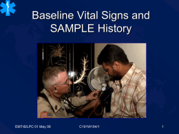 Baseline Vital Signs and SAMPLE History (EMT-B)