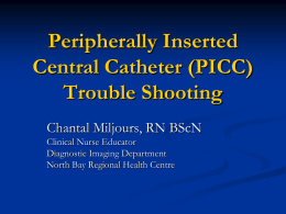 PICC line Troubleshooting - northeasthealthline.ca