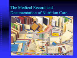 The Medical Record and Documentation of Nutrition Care