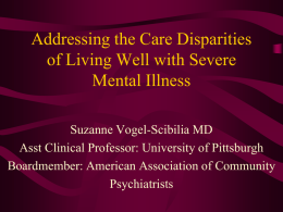 Addressing the Care Disparities of Living Well with Severe Mental