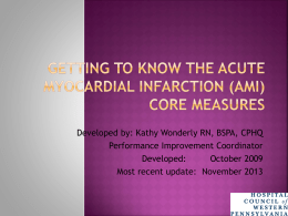 Getting to know the Acute Myocardial Infarction (AMI) Core Measures