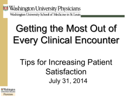 Getting the Most out of Every Clinical Encounter