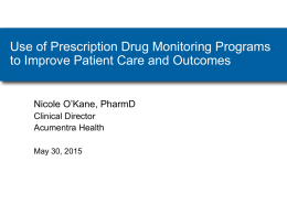 Use of PDMP to Improve Patient Care and Outcomes – O`Kane