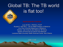 Global TB: The TB world is flat too!