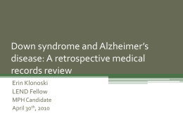 Down Syndrome and Alzheimer Disease