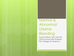 Clinical Diagnosis & Management of Abnormal Uterine Bleeding