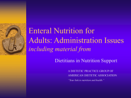 Enteral Nutrition for Adult Patients