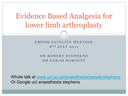Evidence Based Analgesia for lower limb arthroplasty