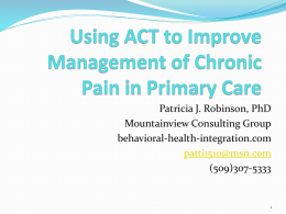 Using ACT to Improve Management of Chronic Pain in Primary Care