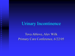 Urinary Incontinence: when and where to refer