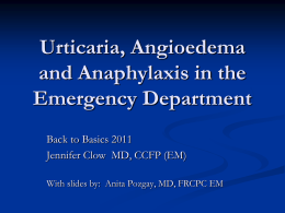 Basics Anaphylaxis_New 2011 Dr Chow