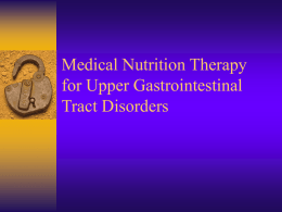 Upper GI Disorders MNT