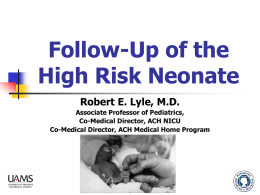 High Risk Newborn and Developmental Follow-Up