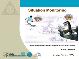 TeamSTEPPS Module 4 - Situational Monitoring