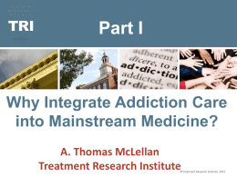 Why Should Care of Substance Use Disorders Be Integrated Into