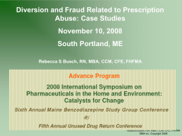 Diversion and Fraud Related to Prescription Drug Abuse: Case