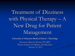 Treatment of Dizziness with Physical Therapy