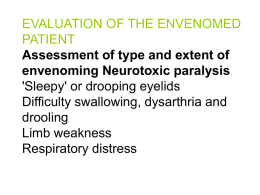 EVALUATION OF THE ENVENOMED PATIENT Assessment of type