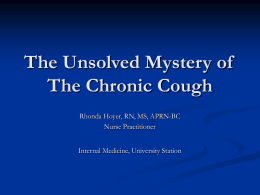 The Unsolved Mystery of The Chronic Cough