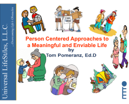 Person Centered Approaches to a Meaningful and Enviable Life