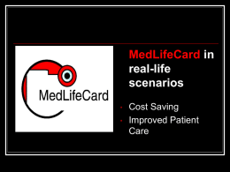 Med Life Card Demonstrations