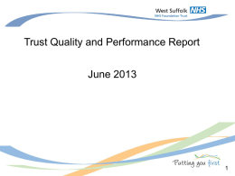 Trust Quality and Performance Report 28 June 2013