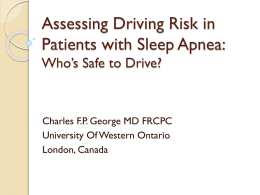 Assessing Driving Risk in Patients with Sleep Apnea
