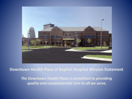Downtown Health Plaza of Baptist Hospital Mission Statement