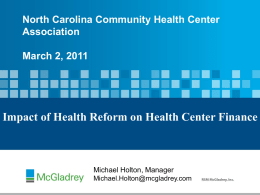 Impact of Health Reform - North Carolina Community Health Center