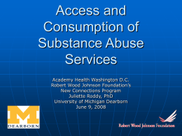 Access and Consumption of Substance Abuse