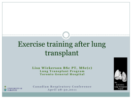 Exercise training after lung transplant